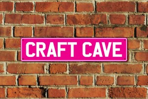 Craft Cave Metal Sign