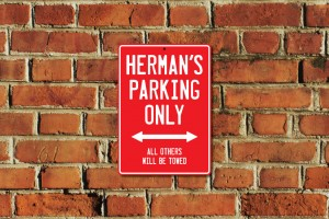 Herman's Parking Only Sign