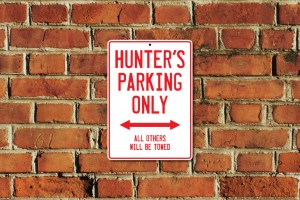 Hunter's Parking Only Sign