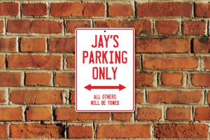 Jay's Parking Only Sign