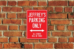 Jeffrey's Parking Only Sign