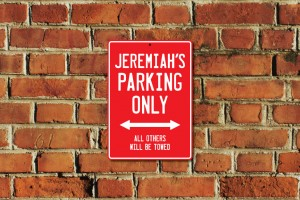 Jeremiah's Parking Only Sign
