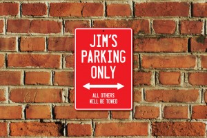 Jim's Parking Only Sign