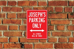 Joseph's Parking Only Sign