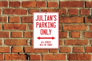 Julian's Parking Only Sign