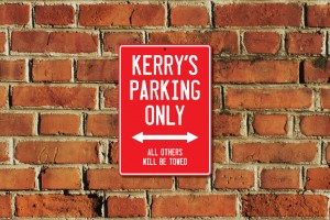 Kerry's Parking Only Sign