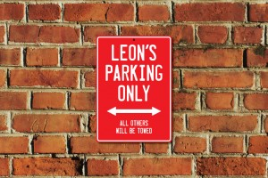 Leon's Parking Only Sign