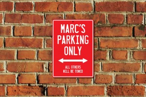 Marc's Parking Only Sign