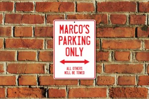 Marco's Parking Only Sign