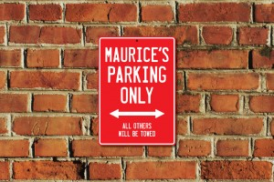 Maurice's Parking Only Sign