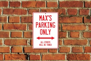 Max's Parking Only Sign
