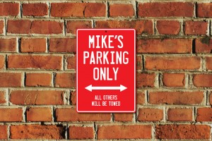 Mike's Parking Only Sign