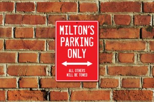 Milton's Parking Only Sign