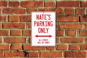 Nate's Parking Only Sign