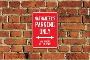 Nathaniel's Parking Only Sign