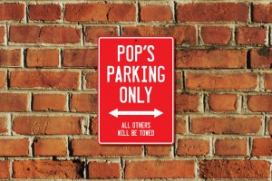 Pop's Parking Only Sign
