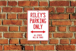 Riley's Parking Only Sign