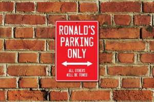 Ronald's Parking Only Sign