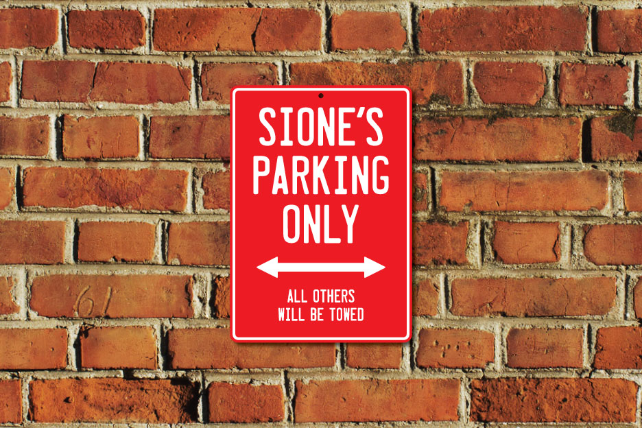 Sione's Parking Only Sign