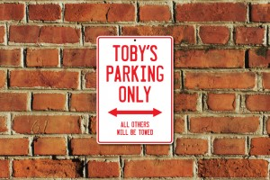 Toby's Parking Only Sign