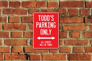Todd's Parking Only Sign