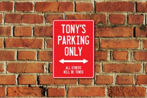 Tony's Parking Only Sign