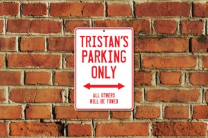 Tristan's Parking Only Sign