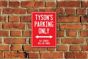 Tyson's Parking Only Sign