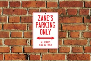 Zane's Parking Only Sign