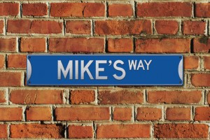 Mike's Way Metal Sign