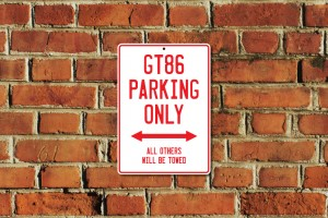 GT86 Parking Only Sign