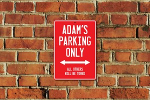Adam's Parking Only Sign
