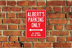 Albert's Parking Only Sign