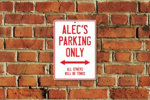 Alec's Parking Only Sign