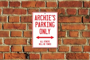Archie's Parking Only Sign