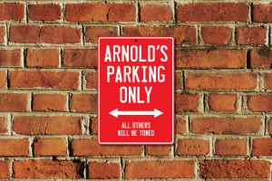 Arnold's Parking Only Sign