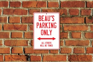 Beau's Parking Only Sign