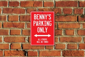 Benny's Parking Only Sign
