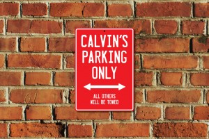 Calvin's Parking Only Sign