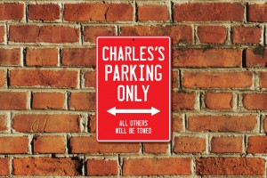 Charles's Parking Only Sign