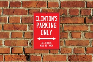 Clinton's Parking Only Sign