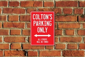 Colton's Parking Only Sign