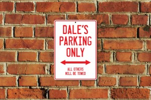 Dale's Parking Only Sign