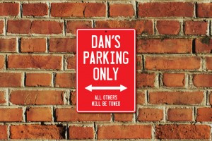 Dan's Parking Only Sign