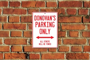 Donovan's Parking Only Sign