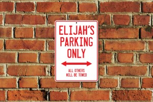 Elijah's Parking Only Sign