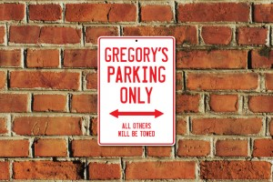 Gregory's Parking Only Sign