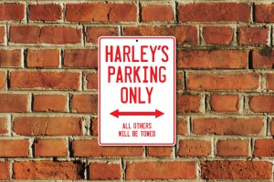 Harley's Parking Only Sign